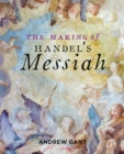 Making of Handel's Messiah, The - Book