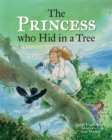 The Princess who Hid in a Tree : An Anglo-Saxon Story - Book