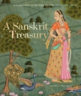 A Sanskrit Treasury : A Compendium of Literature from the Clay Sanskrit Library - Book