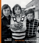 Now and Then : England 1970-2015 - Book