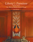 Liberty's Furniture 1875-1915: The Birth of Modern Interior Design - Book
