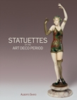 Statuettes of the Art Deco Period - Book