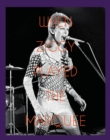 When Ziggy Played the Marquee : David Bowie's Last Performance as Ziggy Stardust - Book
