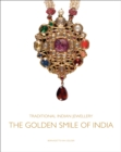 Traditional Indian Jewellery : The Golden Smile of India - Book