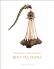 Traditional Indian Jewellery : Beautiful People - Book