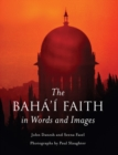 The Baha'i Faith in Words and Images - Book