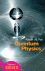 Quantum Physics : A Beginner's Guide - Book