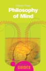 Philosophy of Mind : A Beginner's Guide - Book