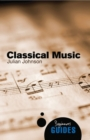Classical Music : A Beginner's Guide - Book