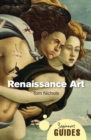 Renaissance Art : A Beginner's Guide - Book