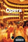 Opera : A Beginner's Guide - Book
