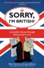 Sorry, I'm British! : An Insider's Romp Through Britain from A to Z - Book