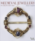 Medieval Jewellery : In Europe 1100-1500 - Book