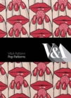 V&A Pattern: Pop Patterns - Book