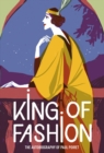 King of Fashion : The autobiography of Paul Poiret - Book