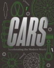 Cars : Accelerating The Modern World - Book