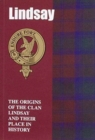 Lindsay : The Origins of the Clan Lindsay and Their Place in History - Book