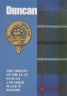 Duncan : The Origins of the Clan Duncan and Their Place in History - Book