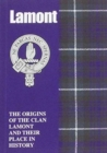 Lamont : The Origins of the Clan Lamont and Their Place in History - Book