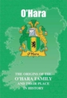 O'Hara : The Origins of the O'Hara Family and Their Place in History - Book