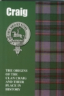 Craig : The Origins of the Clan Craig and Their Place in History - Book