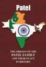 Patel : The Origins of the Patel Family and Their Place in History - Book