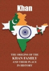 Khan : The Origins of the Khan Family and Their Place in History - Book