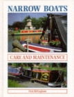 Narrow Boats : Care and Maintenance - Book