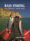 Bass Fishing on Shore and Sea - Book