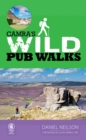 Wild Pub Walks - Book