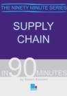Supply Chain in Ninety Minutes - Book