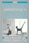 The Dancer's Complete Guide to Health Care and a Long Career - Book