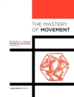 The Mastery of Movement - Book