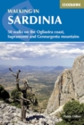 Walking in Sardinia : 50 walks on the Ogliastra coast, Supramonte and Gennergentu mountains - Book