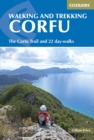 Walking and Trekking on Corfu : The Corfu Trail and 22 outstanding day-walks - Book
