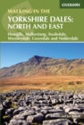 Walking in the Yorkshire Dales: North and East : Howgills, Mallerstang, Swaledale, Wensleydale, Coverdale and Nidderdale - Book