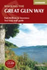 The Great Glen Way : Fort William to Inverness Two-way trail guide - Book