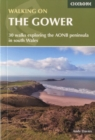 Walking on the Gower : 30 walks exploring the AONB peninsula in South Wales - Book