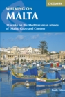 Walking on Malta : 33 walks on the Mediterranean islands of Malta, Gozo and Comino - Book
