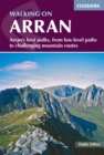 Walking on Arran : The best low level walks and challenging mountain routes - Book