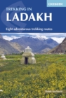 Trekking in Ladakh : Eight adventurous trekking routes - Book