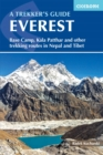 Everest: A Trekker's Guide : Base Camp, Kala Patthar and other trekking routes in Nepal and Tibet - Book