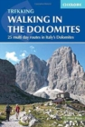 Walking in the Dolomites : 25 multi-day routes in Italy's Dolomites - Book