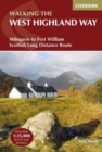 The West Highland Way : Milngavie to Fort William Scottish Long Distance Route - Book
