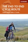 The End to End Cycle Route : Land's End to John o' Groats - Book