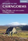 Walking in the Cairngorms : Over 100 walks, trails and scrambles including Lochnagar - Book