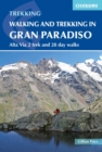 Walking and Trekking in the Gran Paradiso : Alta Via 2 trek and 28 day walks - Book