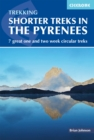 Shorter Treks in the Pyrenees : 7 great one and two week circular treks - Book
