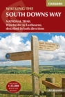 The South Downs Way : Winchester to Eastbourne, described in both directions - Book