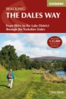 The Dales Way : From Ilkley to the Lake District through the Yorkshire Dales - Book